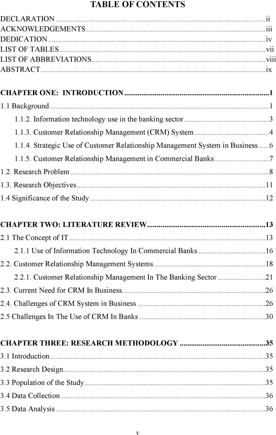 Customer Relationship Management in Commercial Banks...7 1.2. Research Problem...8 1.3. Research Objectives...11 1.4 Significance of the Study...12 CHAPTER TWO: LITERATURE REVIEW...13 2.