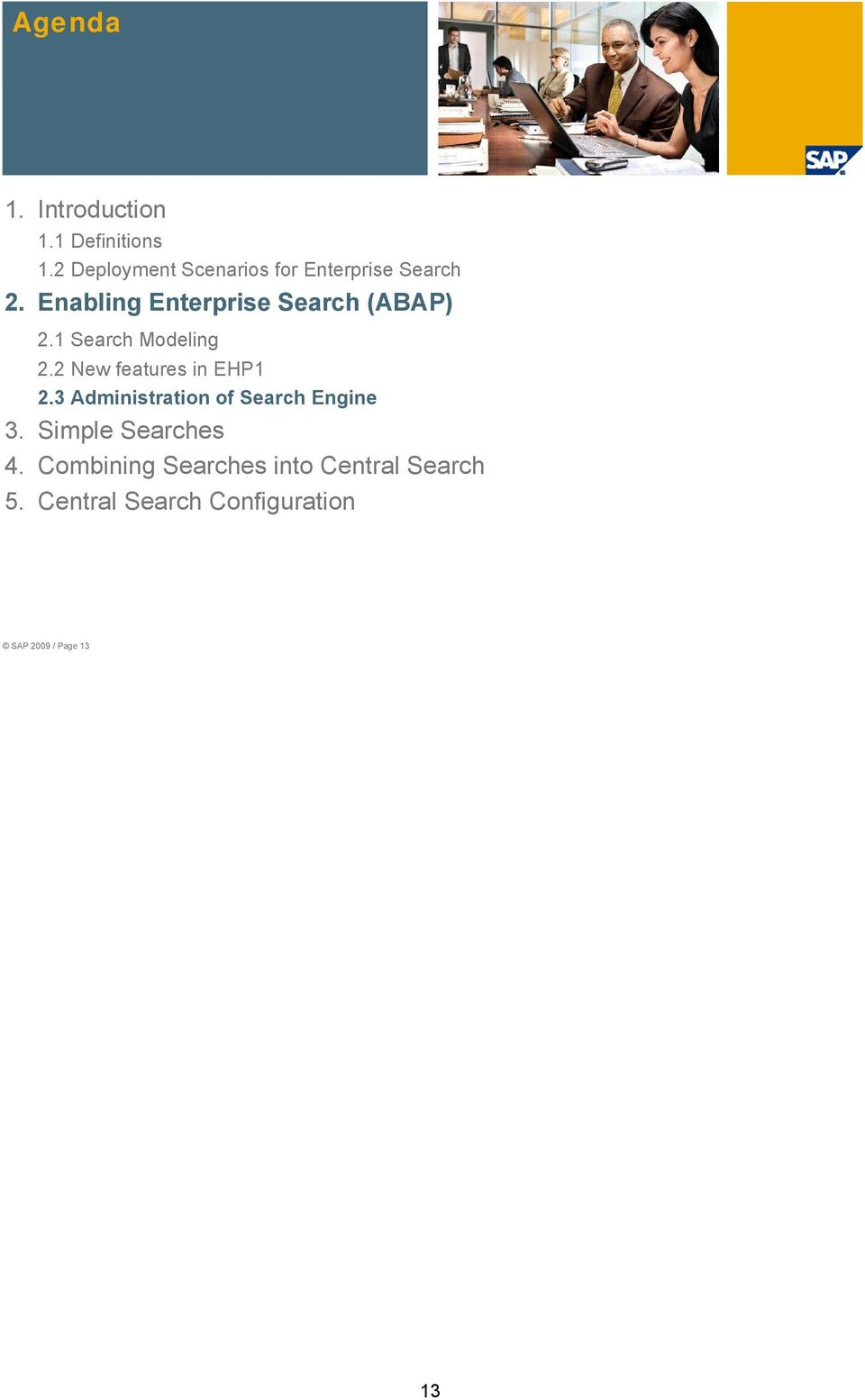 Enabling Enterprise Search (ABAP) 2.1 Search Modeling 2.