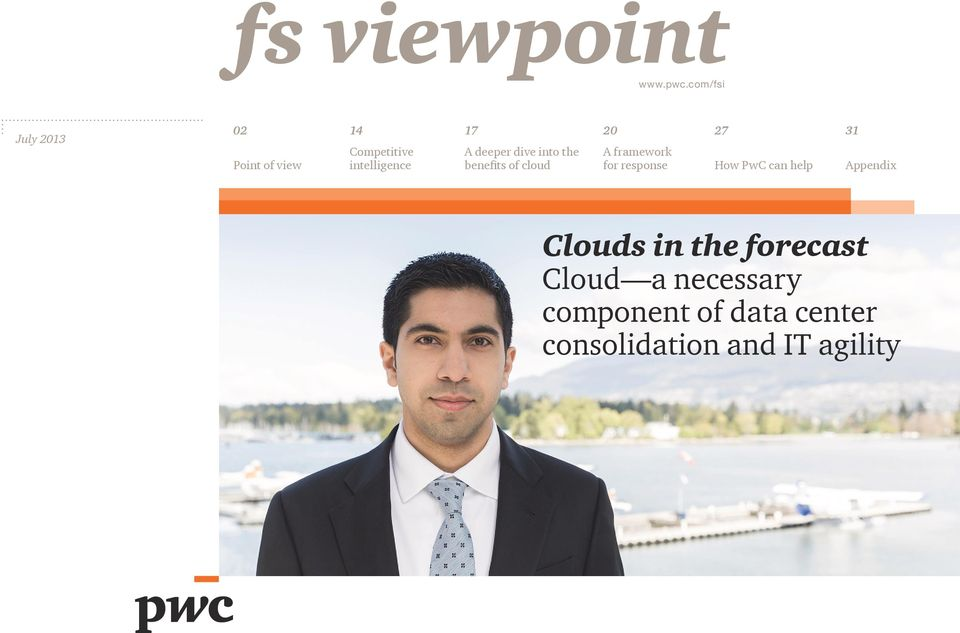 intelligence A deeper dive into the benefits of cloud A framework for