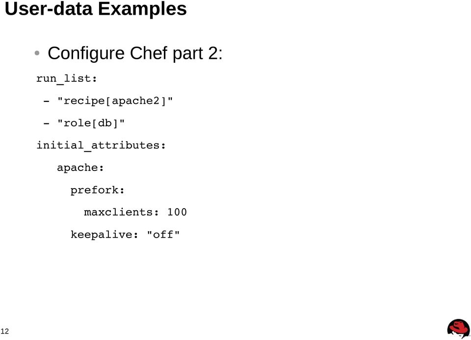 """role[db]"" initial_attributes: apache:"