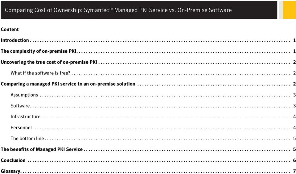.......................................................................................... 2 Comparing a managed PKI service to an on-premise solution............................................................... 2 Assumptions.
