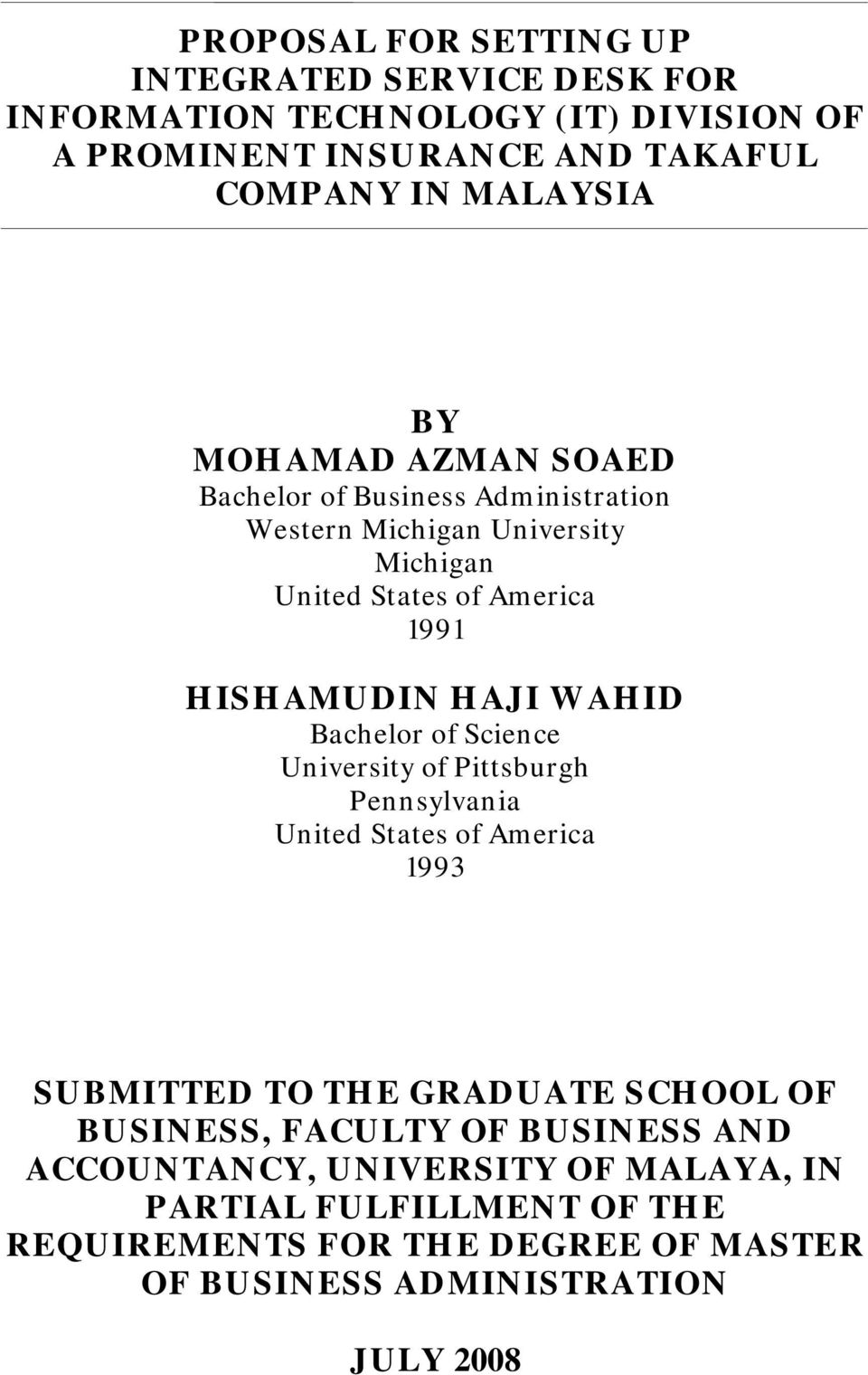 Bachelor of Science University of Pittsburgh Pennsylvania United States of America 1993 SUBMITTED TO THE GRADUATE SCHOOL OF BUSINESS, FACULTY OF