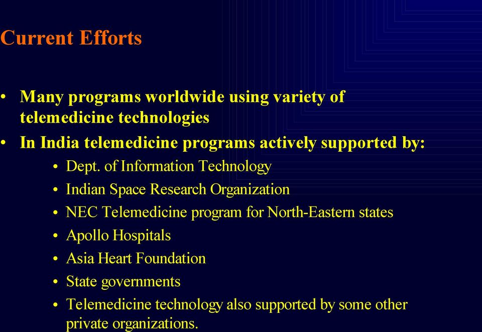 of Information Technology Indian Space Research Organization NEC Telemedicine program for