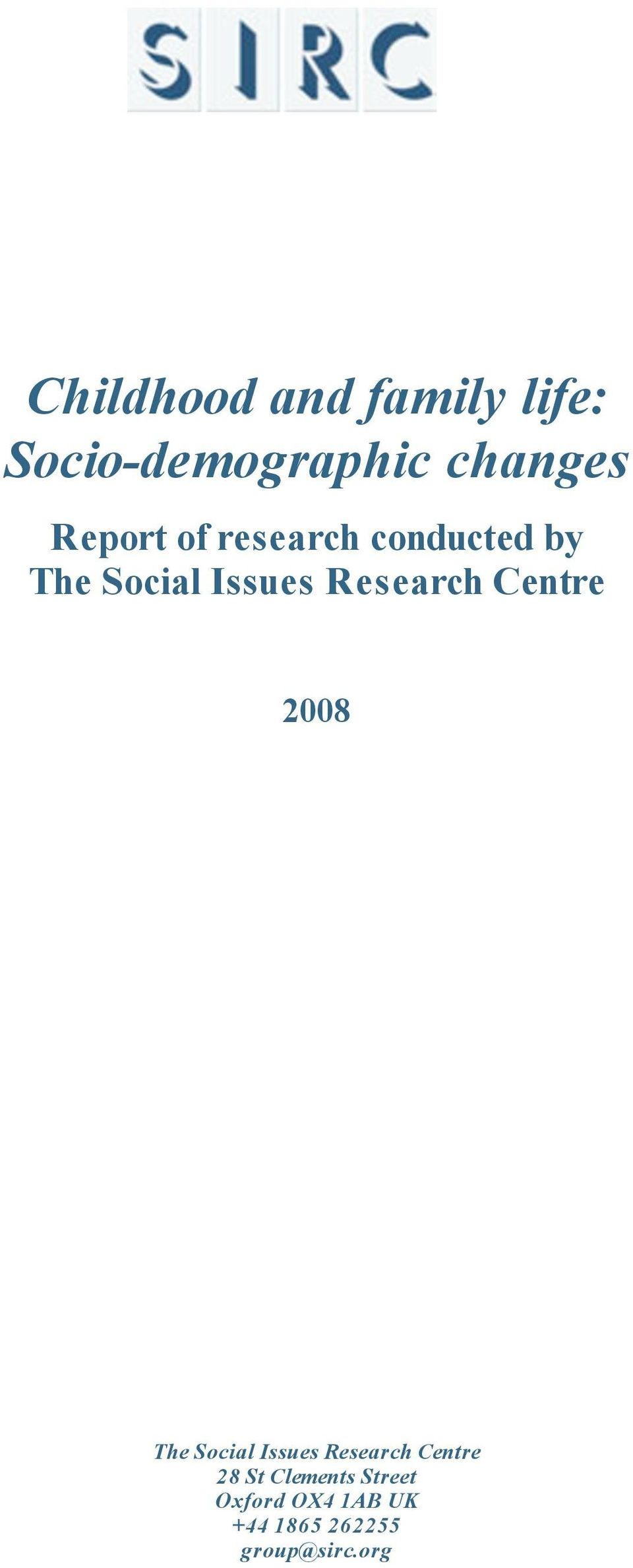 Research Centre 2008 The Social Issues Research Centre