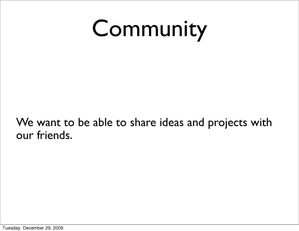 share ideas and