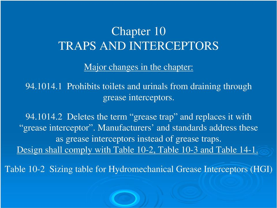 2 Deletes the term grease trap and replaces it with grease interceptor.