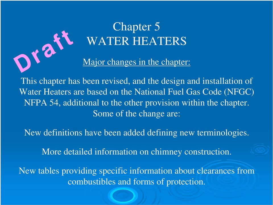 within the chapter. Some of the change are: New definitions have been added defining new terminologies.