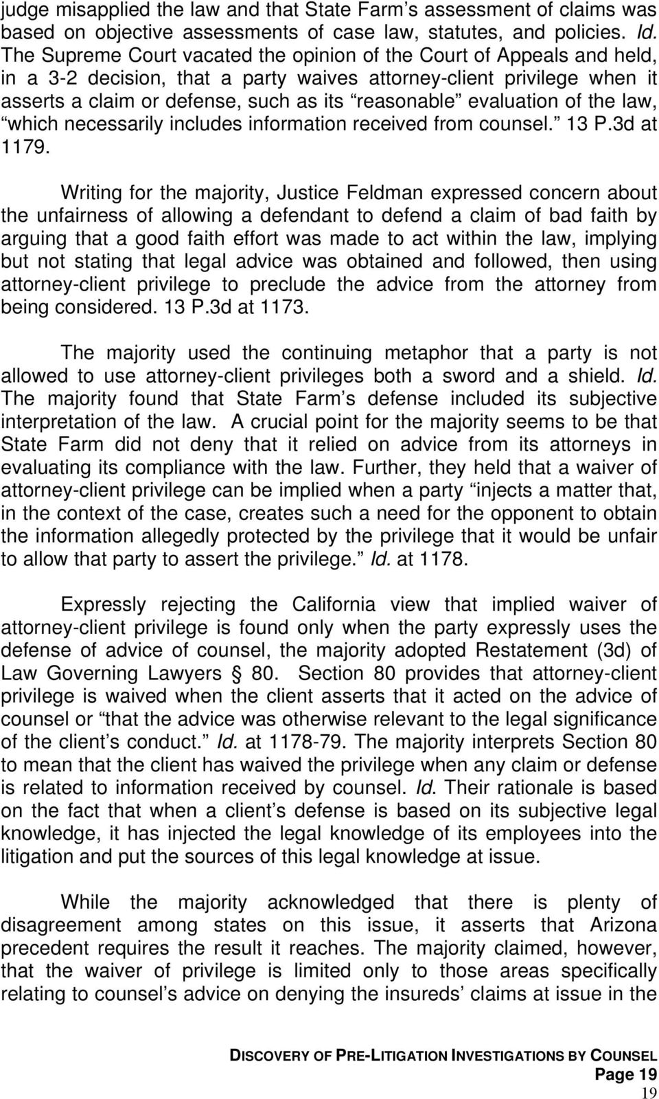 evaluation of the law, which necessarily includes information received from counsel. 13 P.3d at 1179.