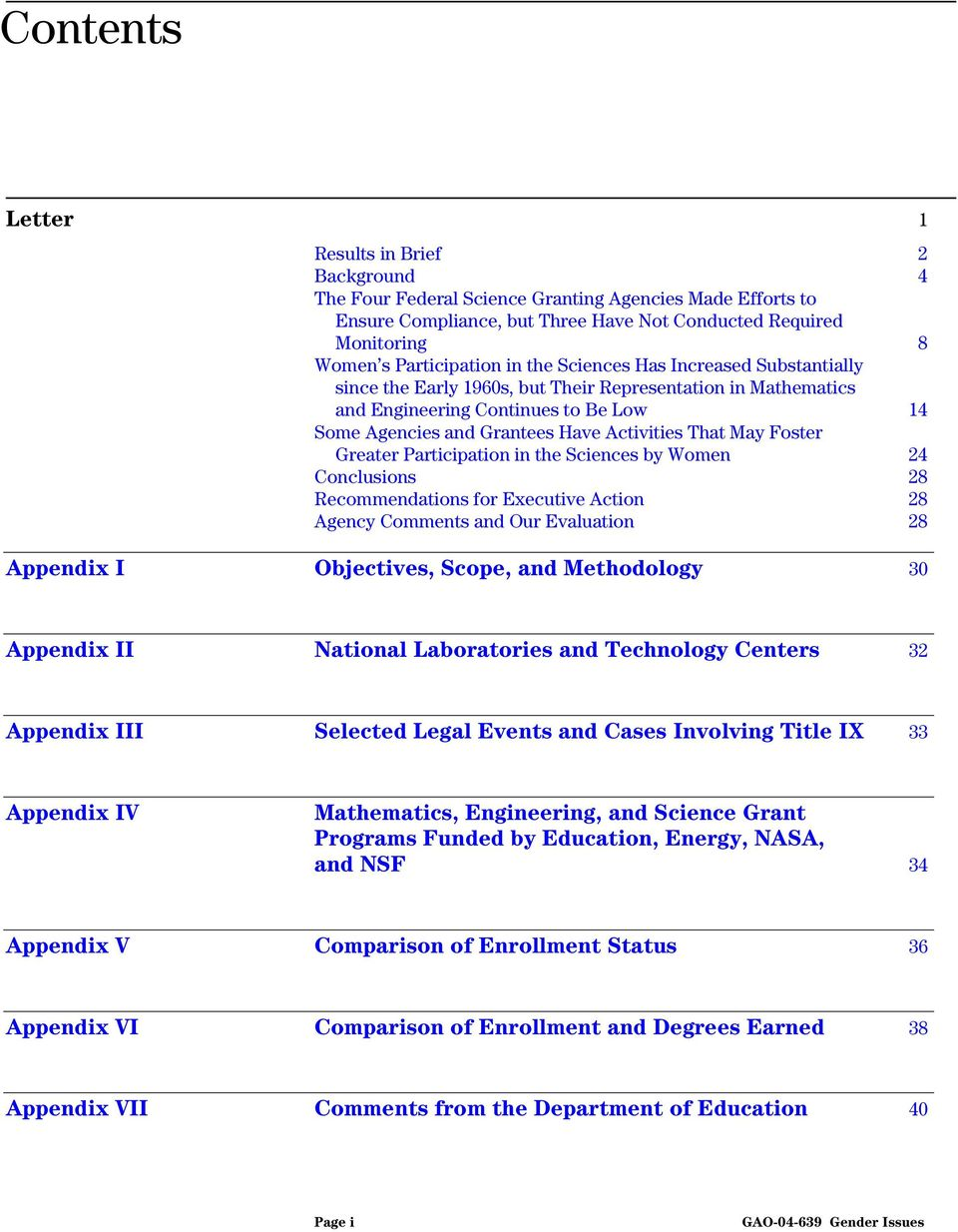 Activities That May Foster Greater Participation in the Sciences by Women 24 Conclusions 28 Recommendations for Executive Action 28 Agency Comments and Our Evaluation 28 Appendix I Objectives, Scope,