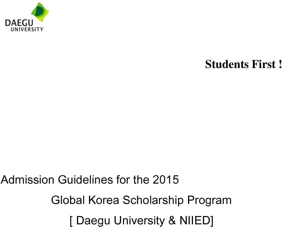 Students First! Admission Guidelines for the 2015 Global