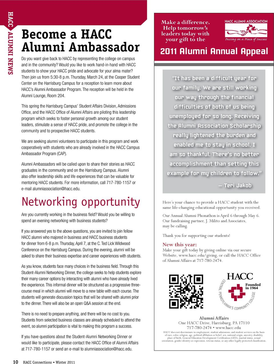 mater? Then join us from 5:30-8 p.m. Thursday, March 24, at the Cooper Student Center on the Harrisburg Campus for a reception to learn more about HACC s Alumni Ambassador Program.