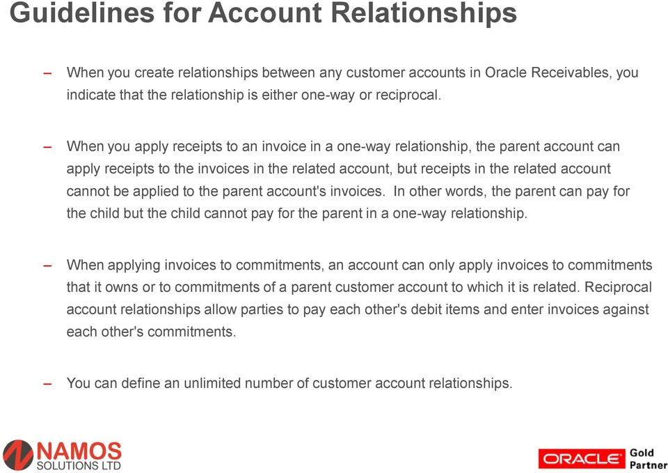 the parent account's invoices. In other words, the parent can pay for the child but the child cannot pay for the parent in a one-way relationship.