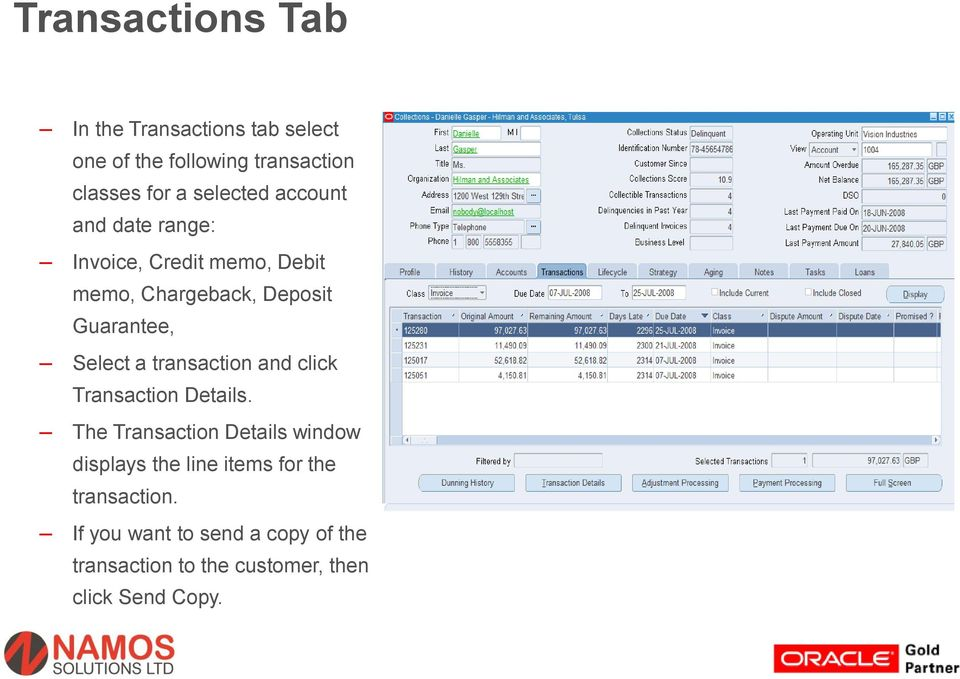 Select a transaction and click Transaction Details.