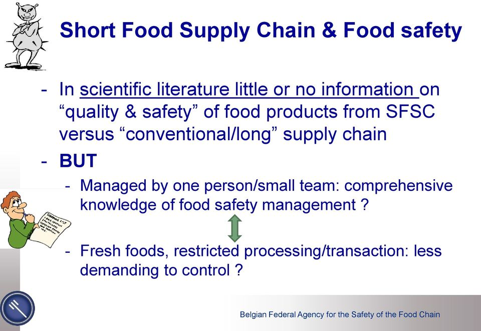 supply chain - BUT - Managed by one person/small team: comprehensive knowledge of