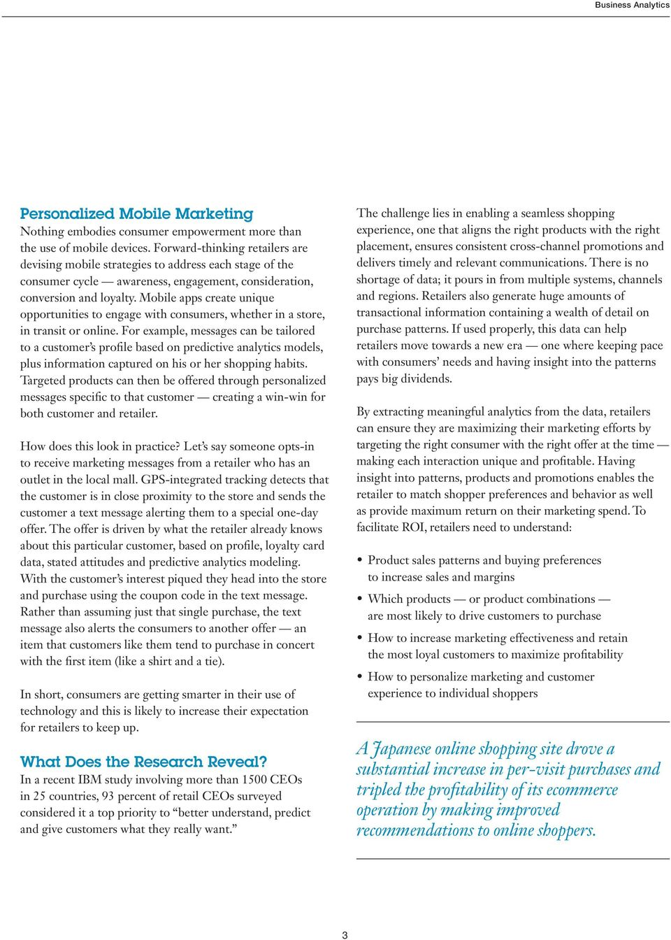 Mobile apps create unique opportunities to engage with consumers, whether in a store, in transit or online.