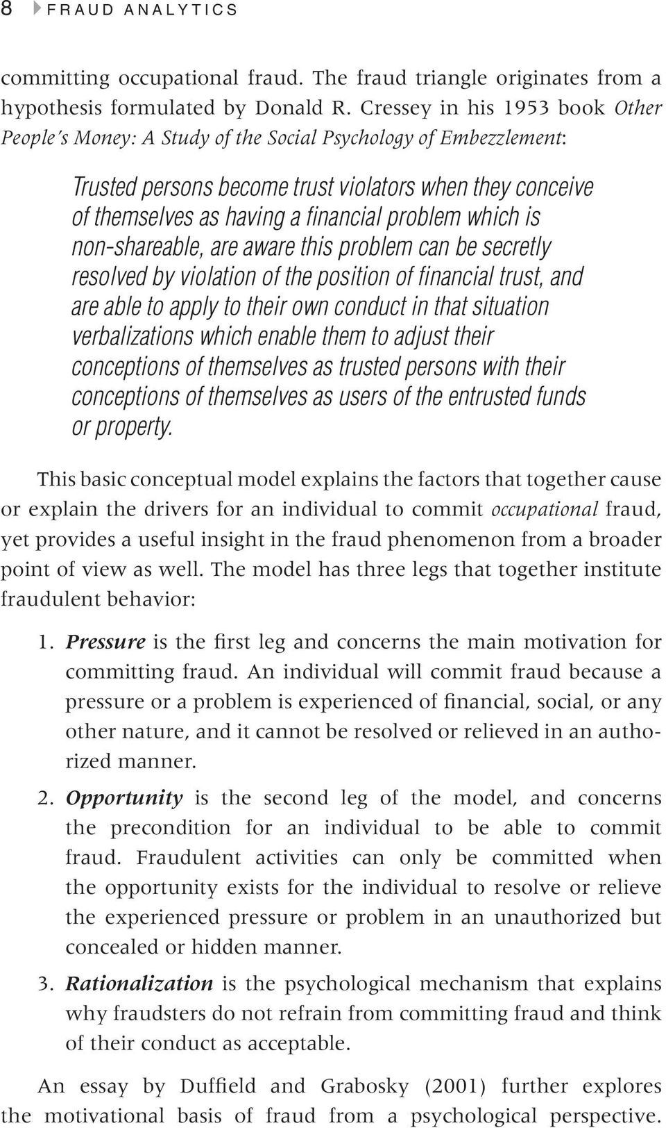 which is non-shareable, are aware this problem can be secretly resolved by violation of the position of financial trust, and are able to apply to their own conduct in that situation verbalizations