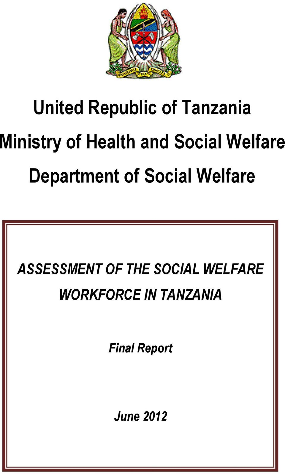 United Republic of Tanzania Ministry of Health and Social ...