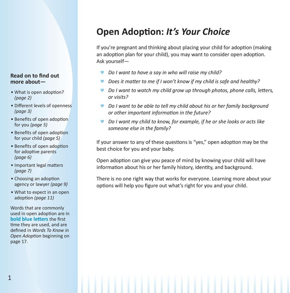 (page 2) Different levels of openness (page 3) Benefits of open adoption for you (page 5) Benefits of open adoption for your child (page 5) Benefits of open adoption for adoptive parents (page 6)