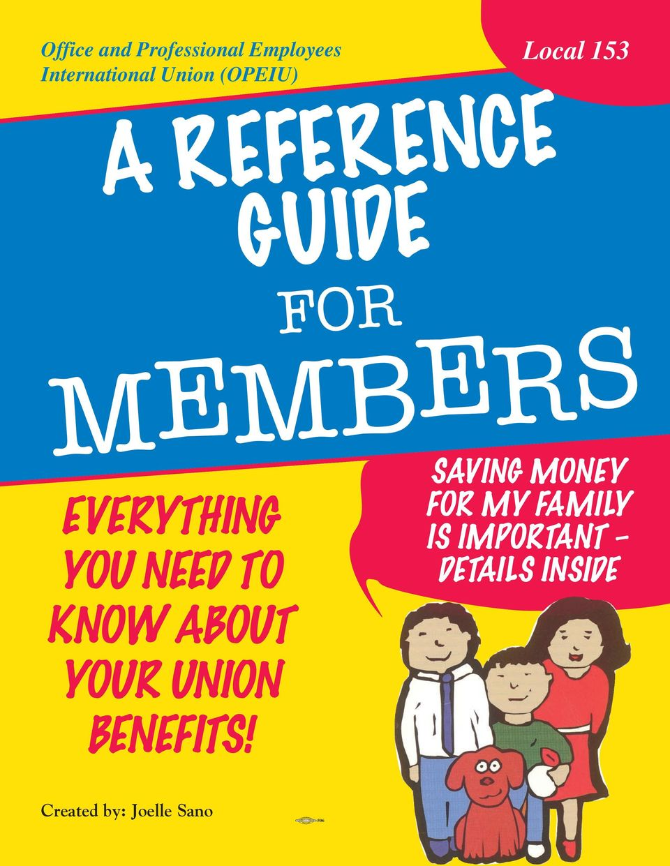 GUIDE FOR MEMBERS EVERYTHING YOU NEED TO SAVING MONEY FOR MY FAMILY IS