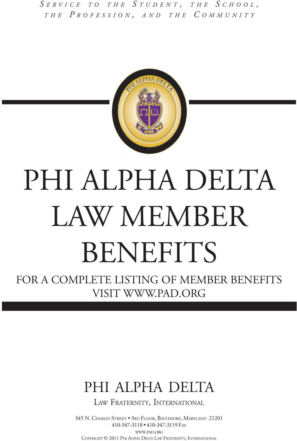 ORG PHI ALPHA DELTA LAW FRATERNITY, INTERNATIONAL 345 N.