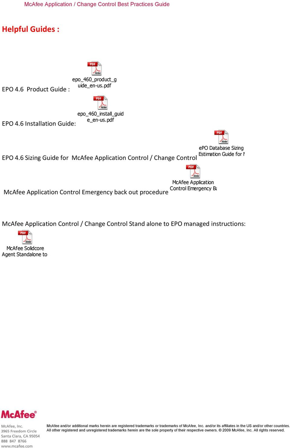 6 Sizing Guide for McAfee Application Control / Change Control epo Database Sizing Estimation Guide for MAC_MCC_MIC.