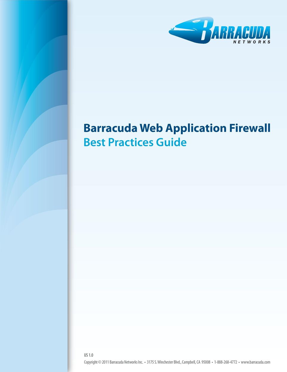 0 Copyright 2011 Barracuda Networks Inc.