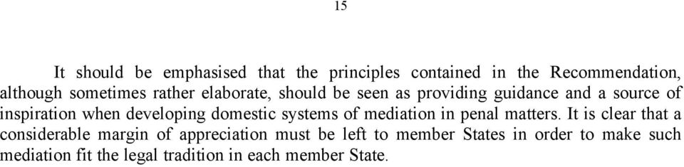 domestic systems of mediation in penal matters.