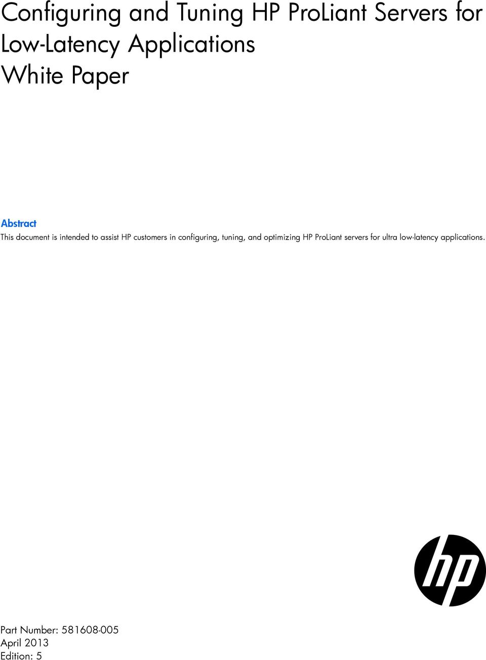 HP customers in configuring, tuning, and optimizing HP ProLiant
