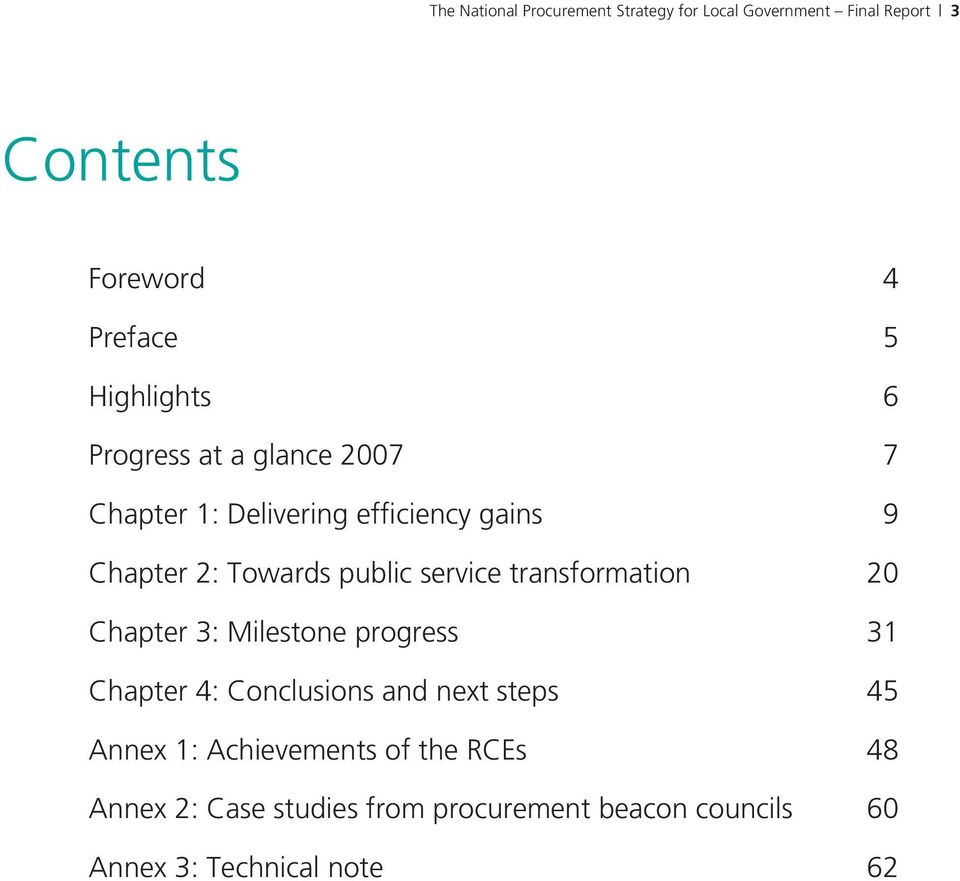 service transformation 20 Chapter 3: Milestone progress 31 Chapter 4: Conclusions and next steps 45 Annex