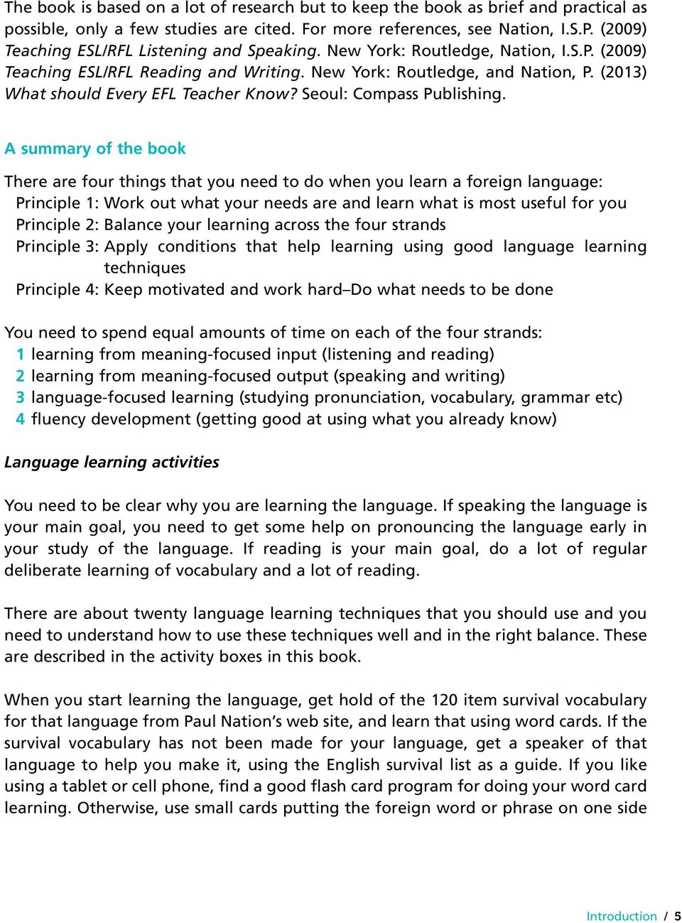 (2013) What should Every EFL Teacher Know? Seoul: Compass Publishing.