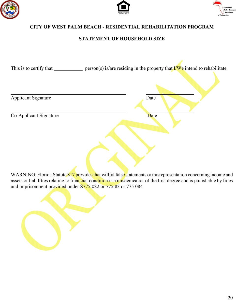 Applicant Signature Co-Applicant Signature WARNING: Florida Statute 817 provides that willful false statements or
