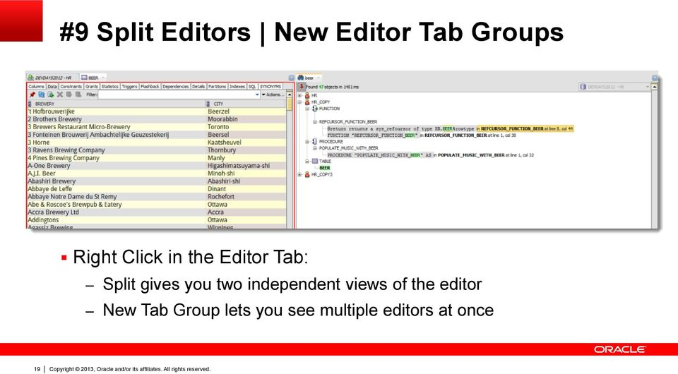 you two independent views of the editor New