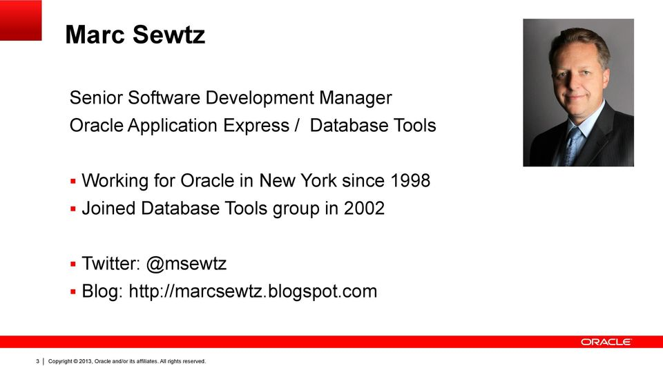 in New York since 1998 Joined Database Tools group in
