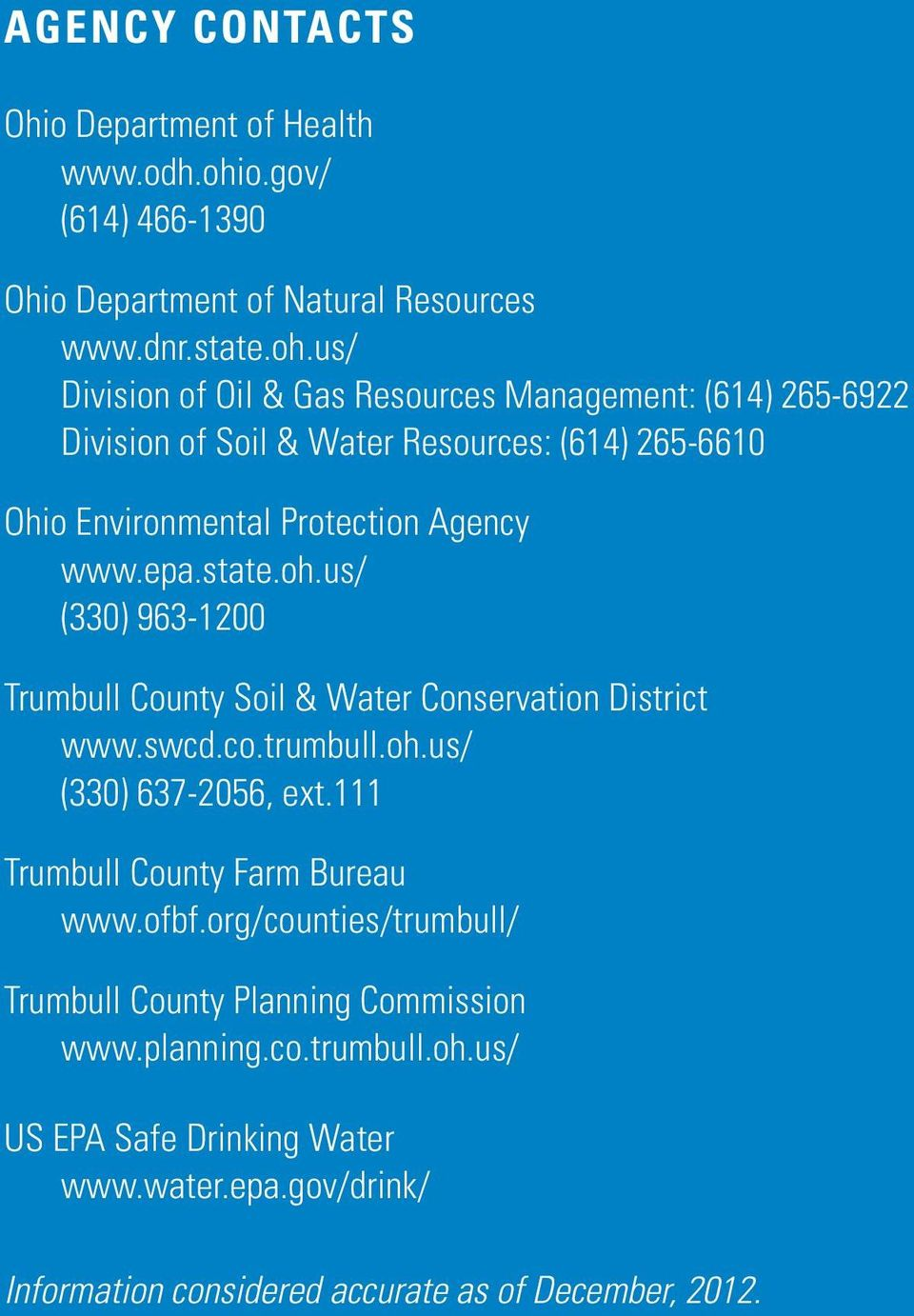 us/ Division of Oil & Gas Resources Management: (614) 265-6922 Division of Soil & Water Resources: (614) 265-6610 Ohio Environmental Protection Agency www.epa.