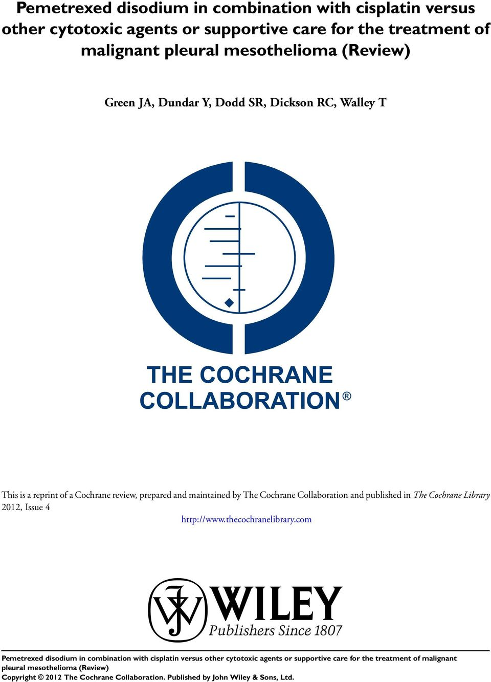 Walley T This is a reprint of a Cochrane review, prepared and maintained by The Cochrane