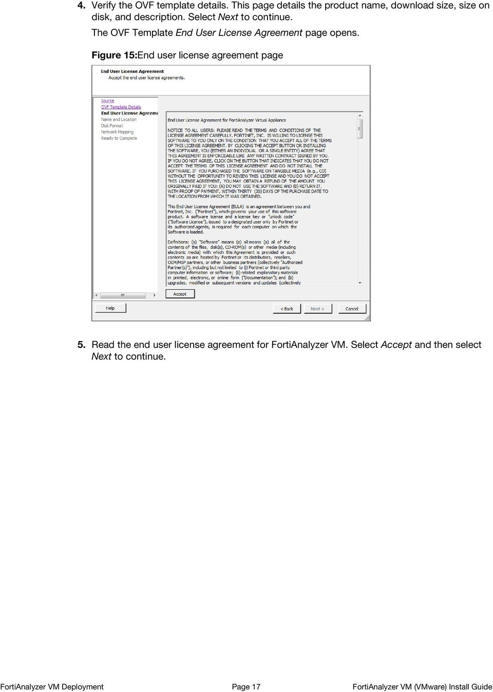 The OVF Template End User License Agreement page opens. Figure 15:End user license agreement page 5.