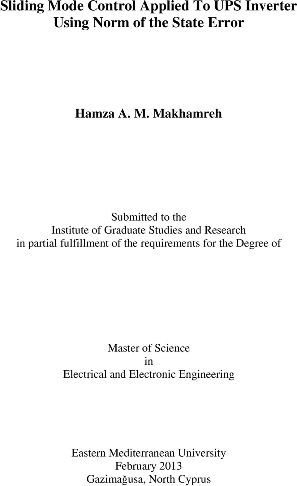 Makhamreh Submitted to the Institute of Graduate Studies and Research in partial