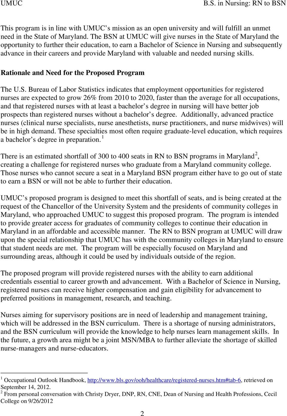 Maryland with valuable and needed nursing skills. Rationale and Need for the Proposed Program The U.S.