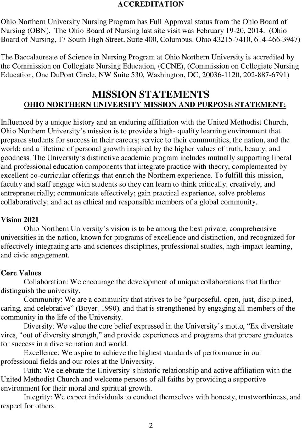Commission on Collegiate Nursing Education, (CCNE), (Commission on Collegiate Nursing Education, One DuPont Circle, NW Suite 530, Washington, DC, 20036-1120, 202-887-6791) MISSION STATEMENTS OHIO