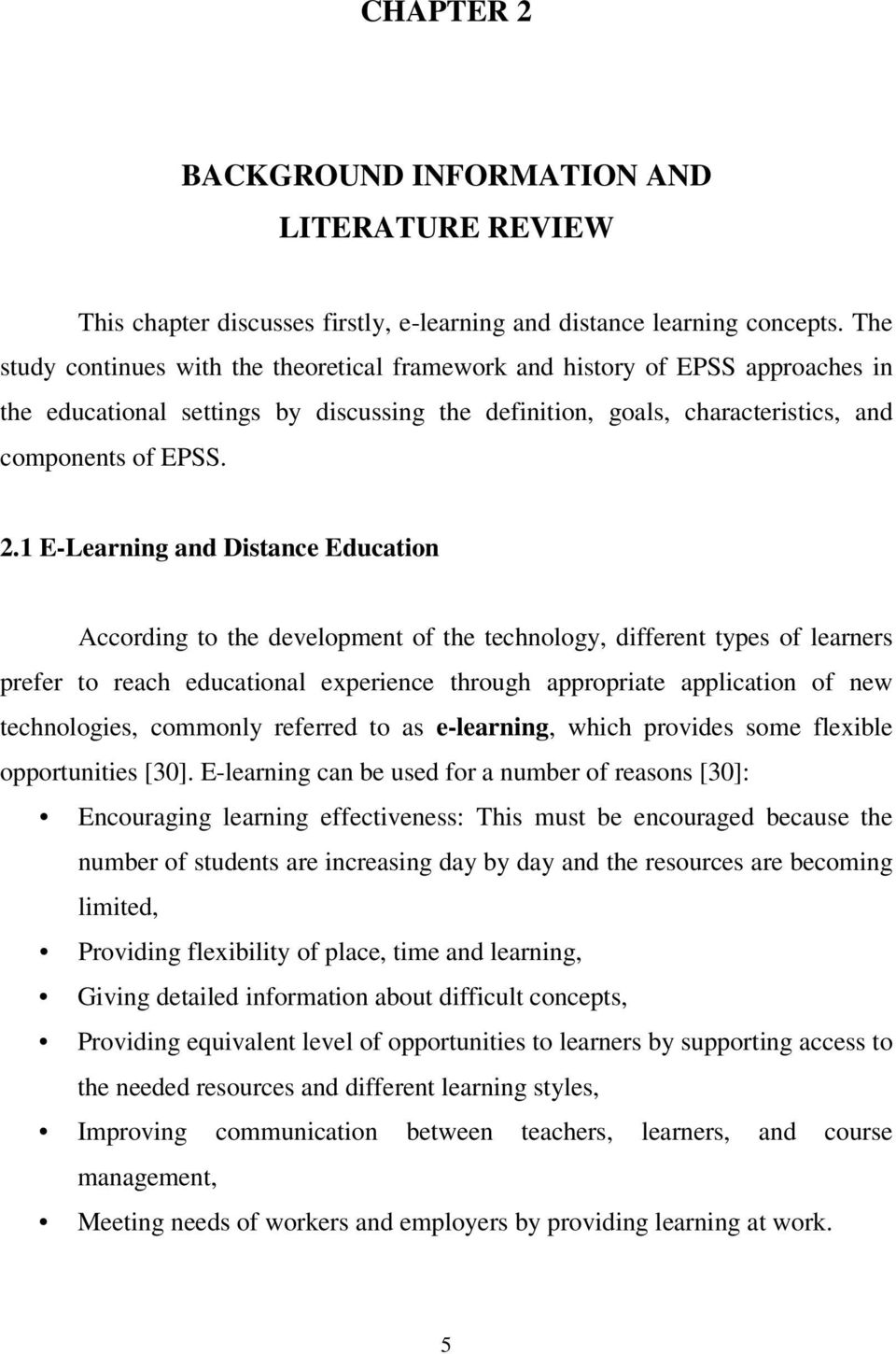 1 E-Learning and Distance Education According to the development of the technology, different types of learners prefer to reach educational experience through appropriate application of new