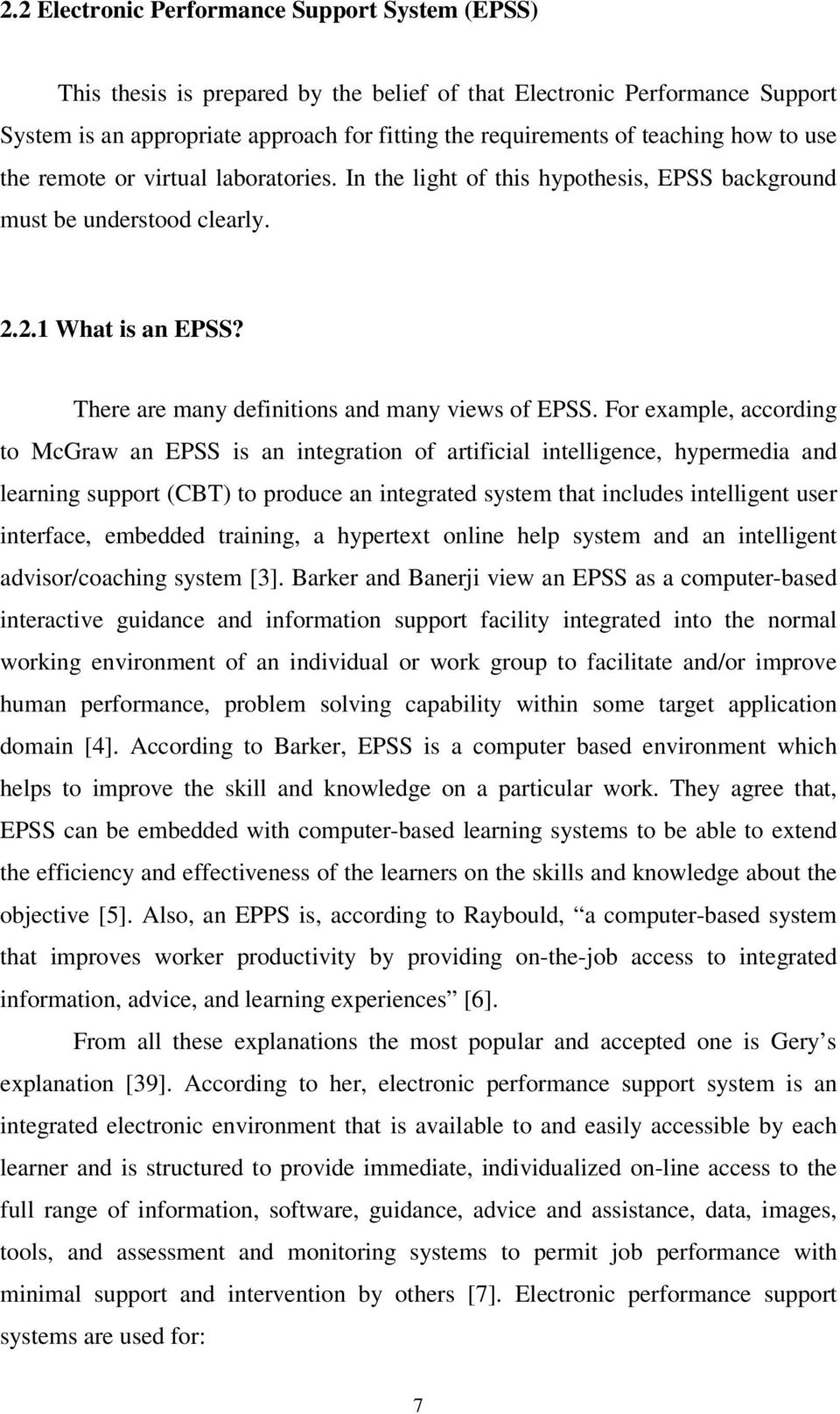 There are many definitions and many views of EPSS.