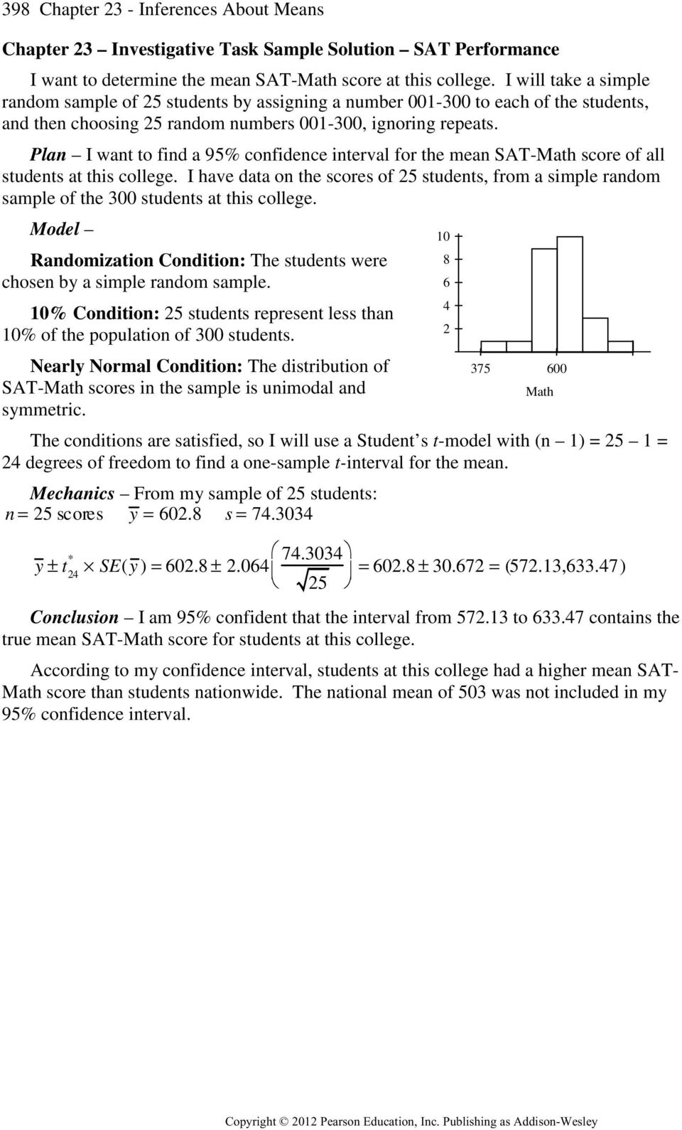 Plan I want to find a 95% confidence interval for the mean SAT-Math score of all students at this college.