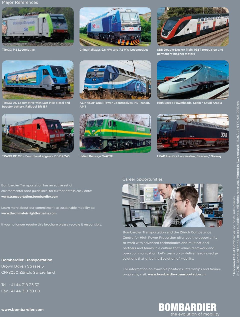 DB BR 245 Bombardier Transportation has an active set of environmental print guidelines, for further details click onto: www.transportation.bombardier.