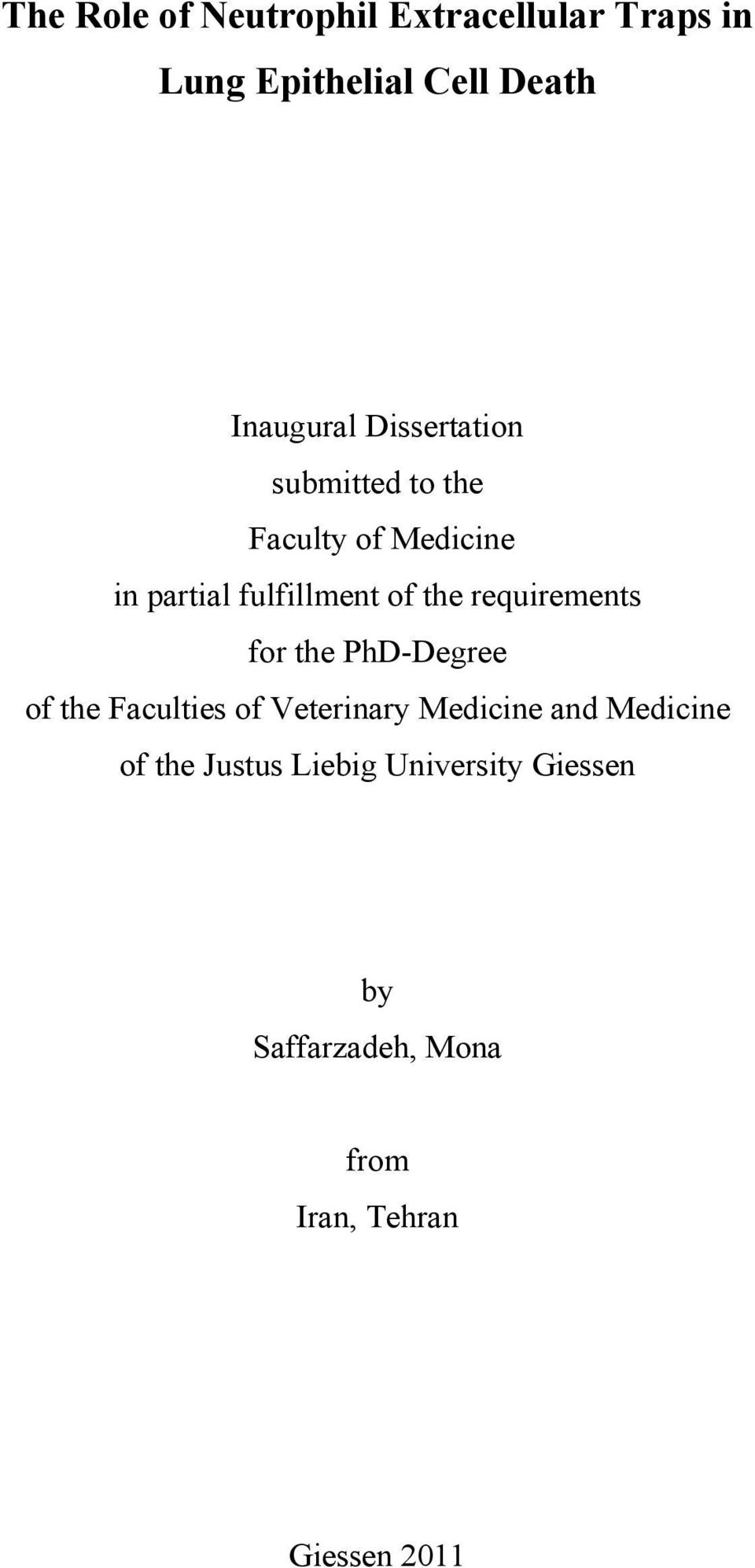 requirements for the PhD-Degree of the Faculties of Veterinary Medicine and Medicine