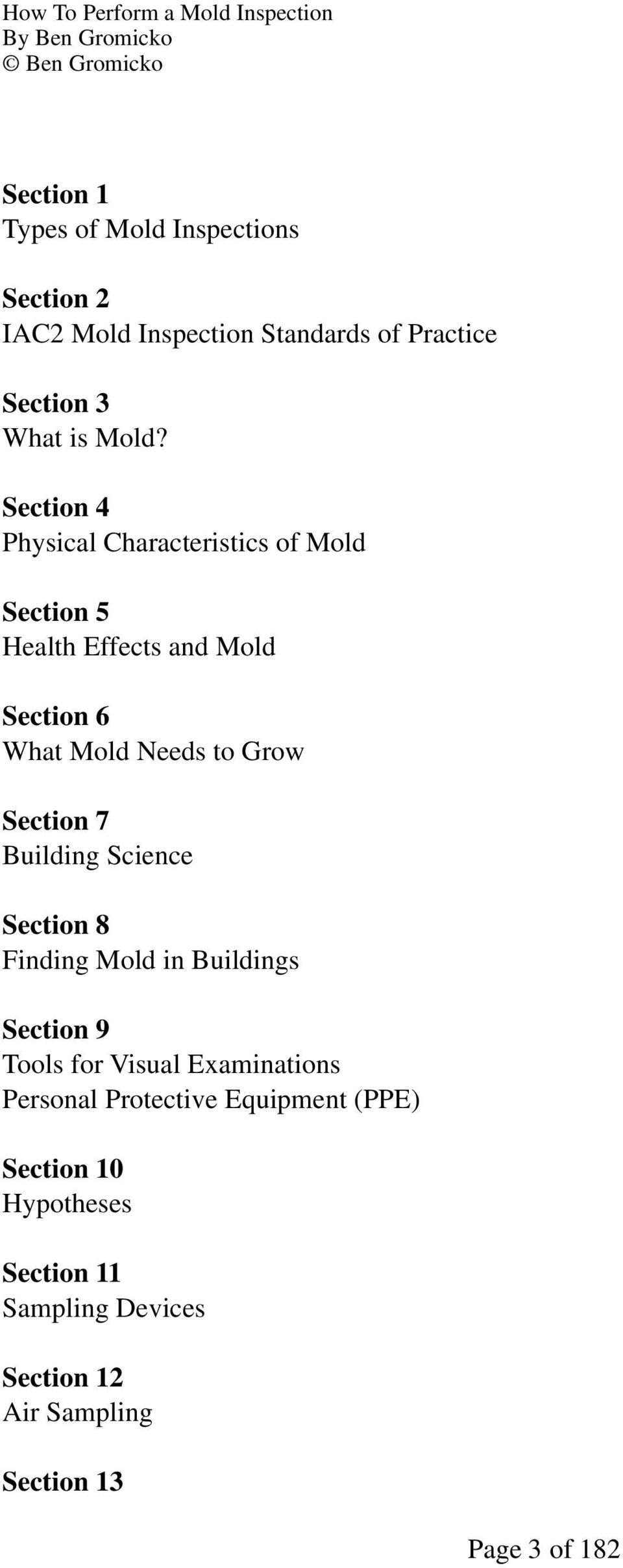 Section 7 Building Science Section 8 Finding Mold in Buildings Section 9 Tools for Visual Examinations Personal