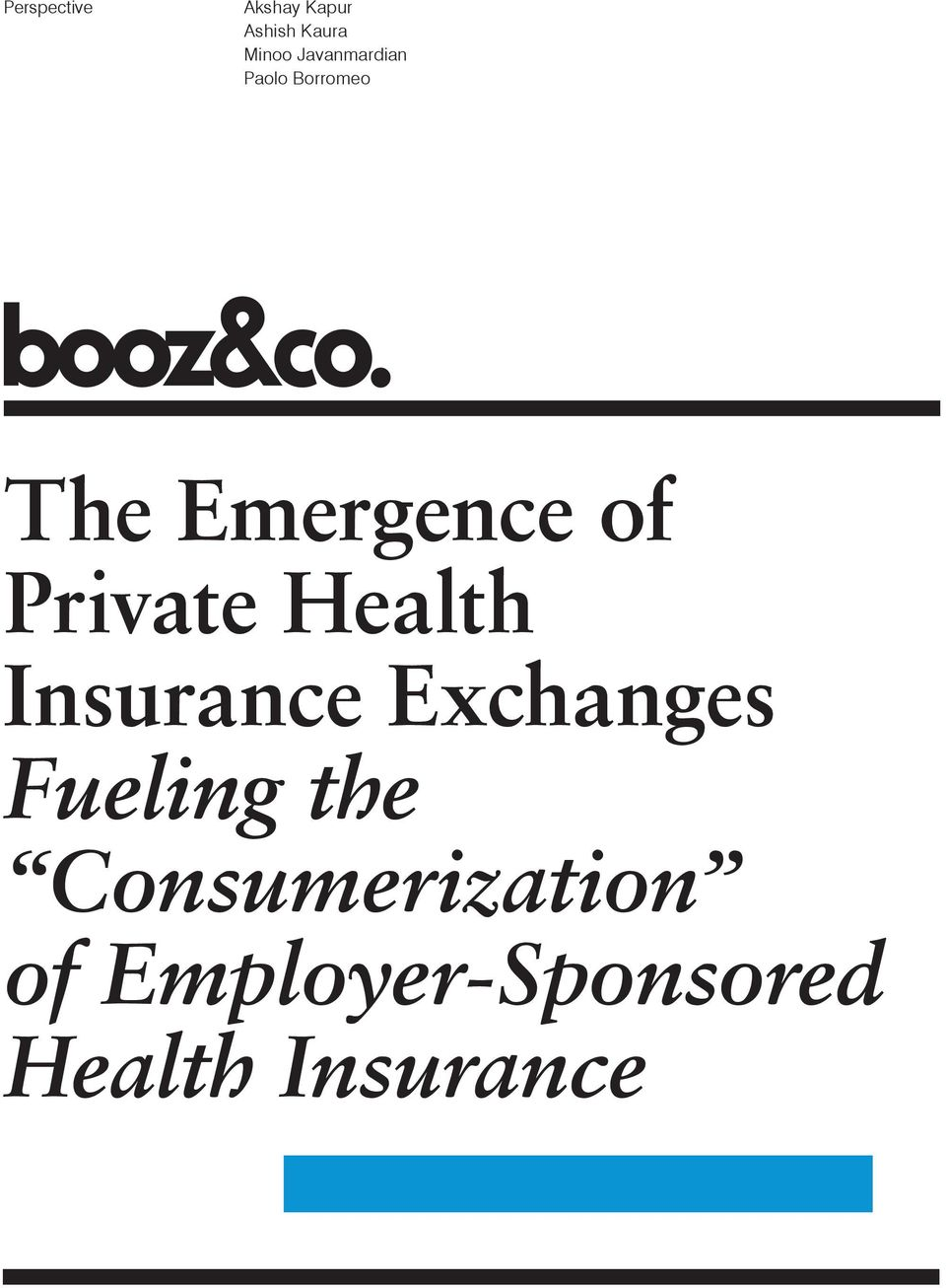Private Health Insurance Exchanges Fueling the