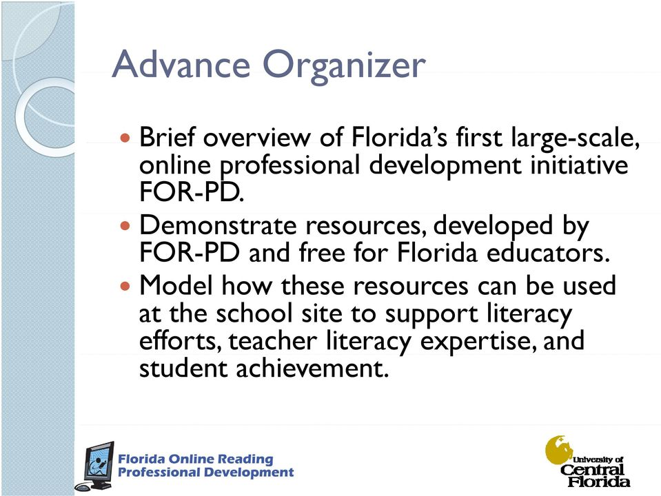 Demonstrate resources, developed by FOR-PD and free for Florida educators.