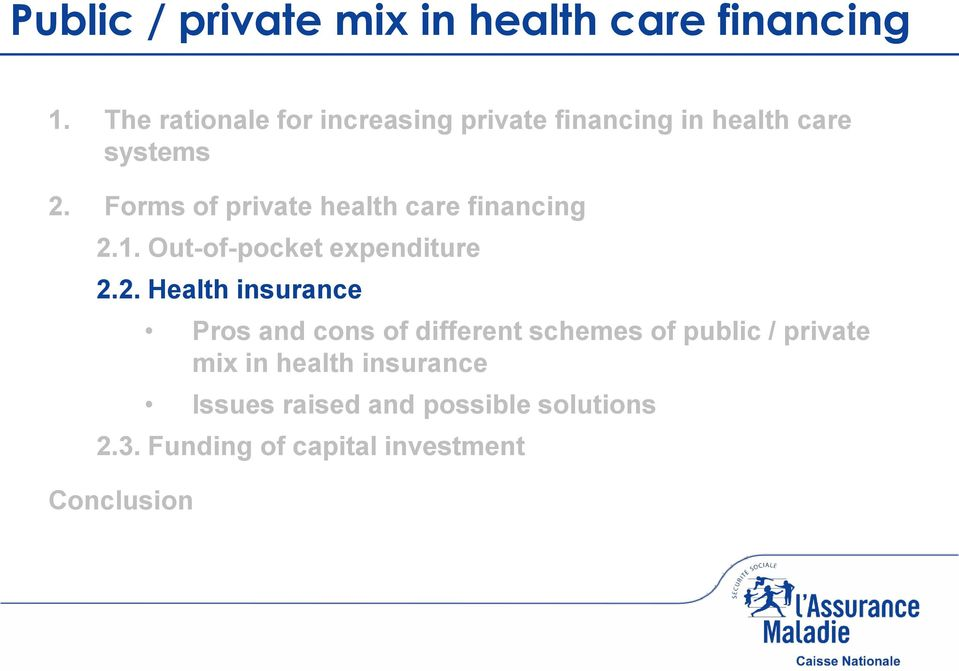 Forms of private health care financing 2.