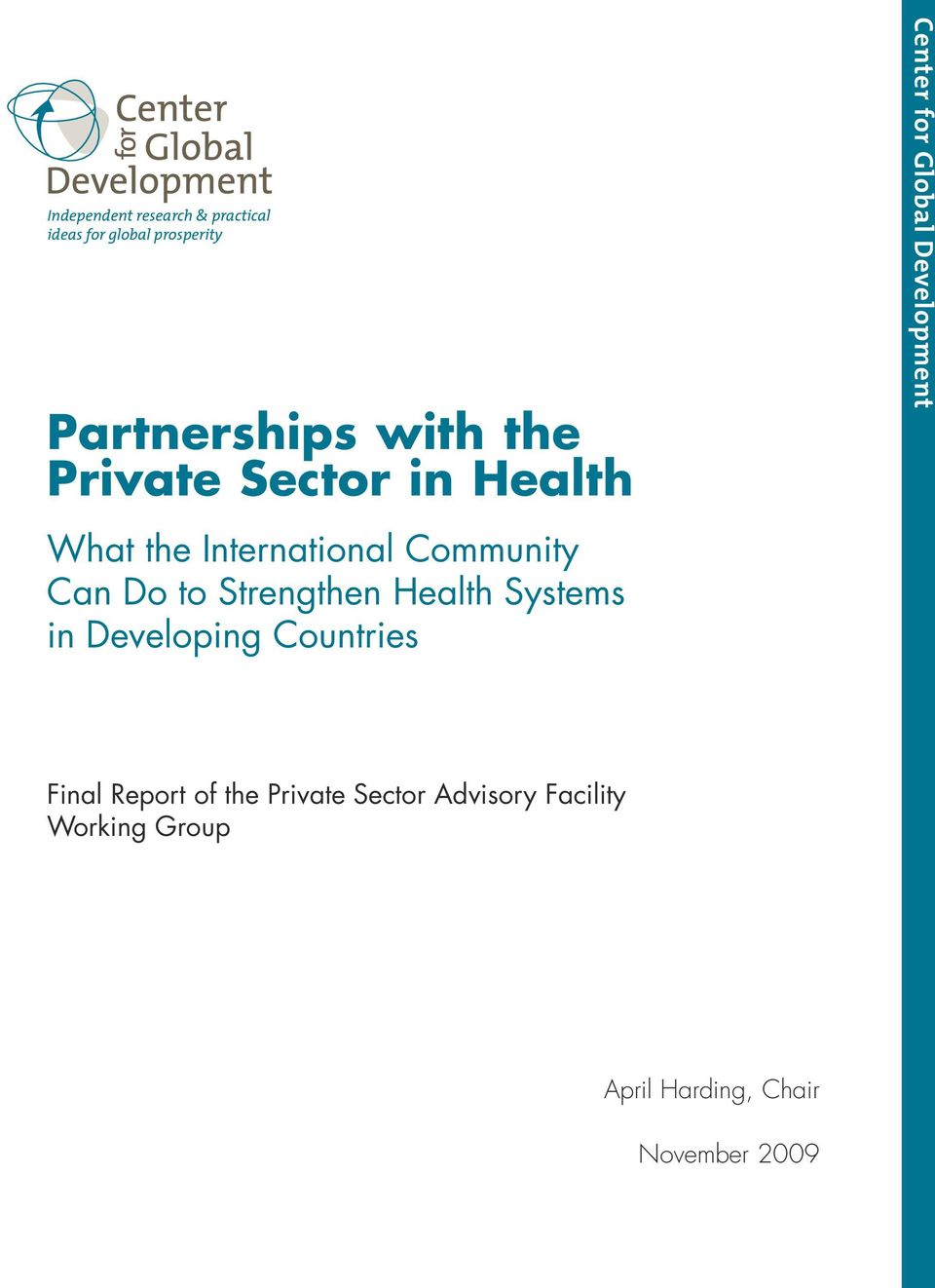 Health Systems in Developing Countries Center for Global Development Final Report