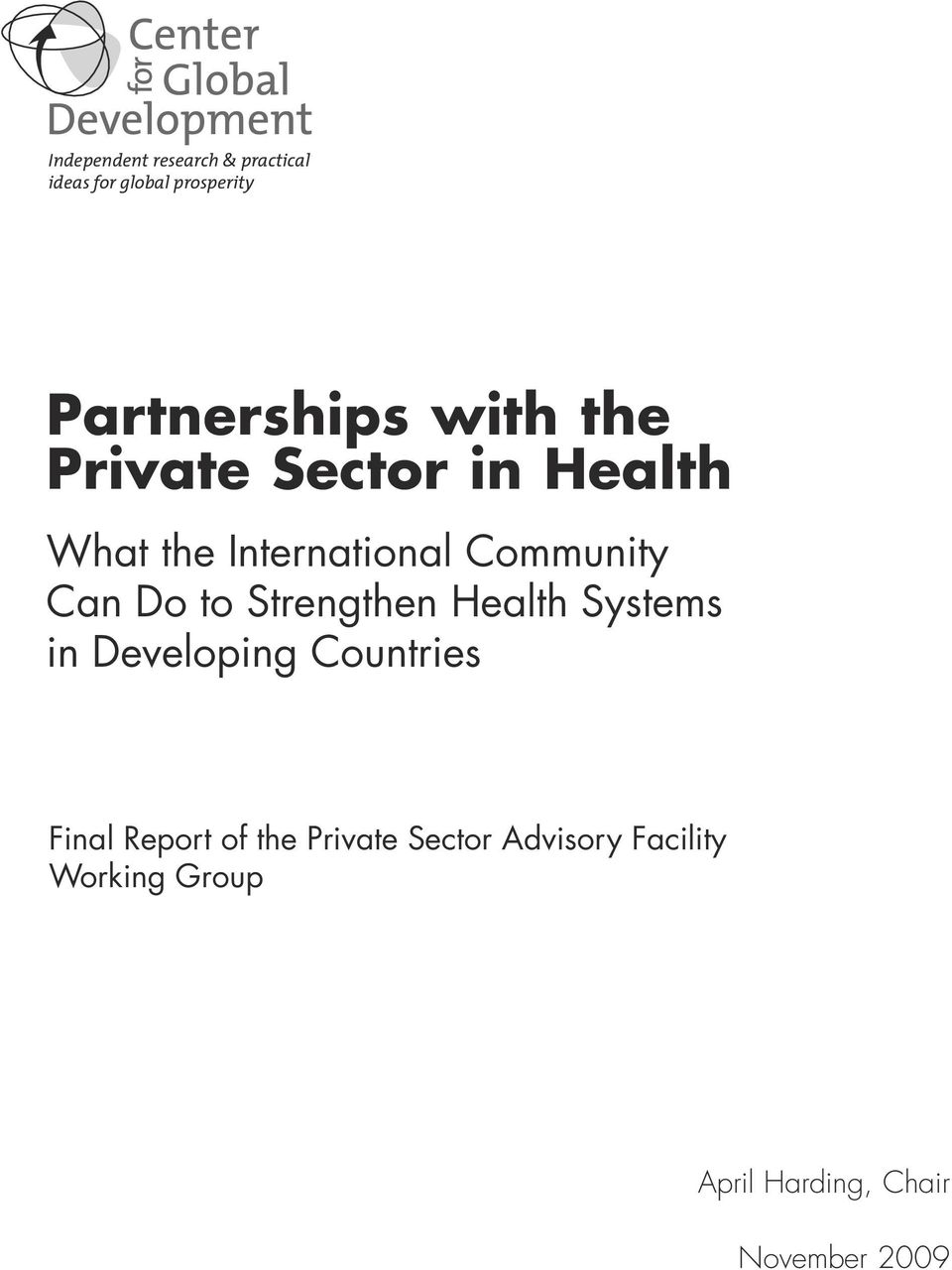 to Strengthen Health Systems in Developing Countries Final Report of the